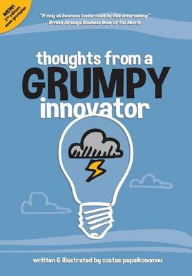 Thoughts from a Grumpy Innovator (Hardback)