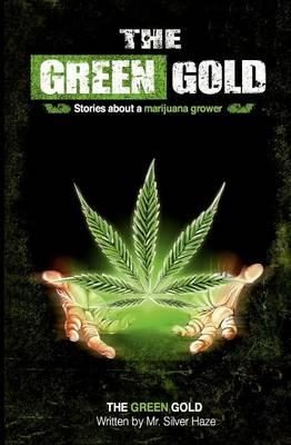 The Green Gold (Paperback)