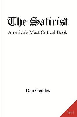 The Satirist: 1: America's Most Critical Book (Paperback)