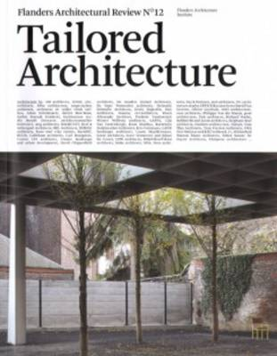 Tailored Architecture - Flanders Architectural Review 12 (Paperback)