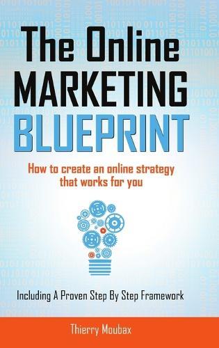 The Online Marketing Blueprint (Hardback)