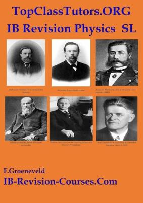 TopClassTutors.ORG International PHYSICS SL Revision Guide www.IB-REVISION-COURSES.COM (Paperback)