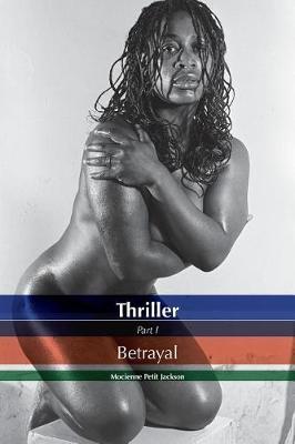 Thriller Betrayal: Thriller Betrayal - Thriller Betrayal 1 (Paperback)