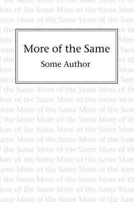 More of the Same (Paperback)