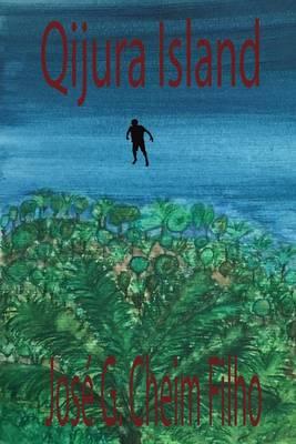 Qijura Island - Qijura Island 1 (Paperback)