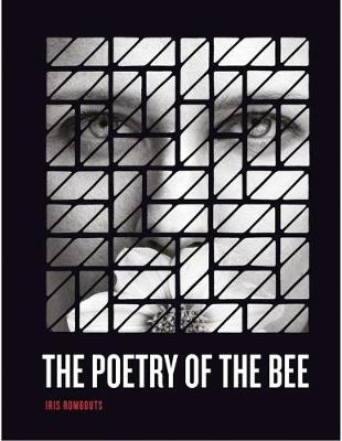 Iris Rombouts: Poetry of the Bee (Paperback)