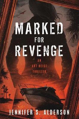 Marked for Revenge: An Art Heist Thriller - Zelda Richardson Mystery 3 (Paperback)
