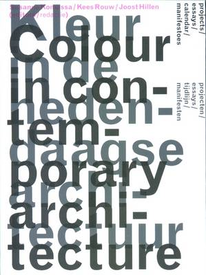 The Book on Colour in Contemporary Architecture (Paperback)