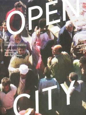 Open City: Designing Coexistence (Paperback)