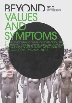 Beyond: No.2: Values and Symptoms (Paperback)