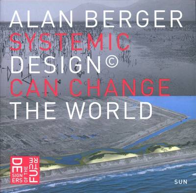 Systematic Design Can Change the World (Paperback)