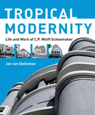 Searching for a Tropical Style: Tropical Modernity (Paperback)