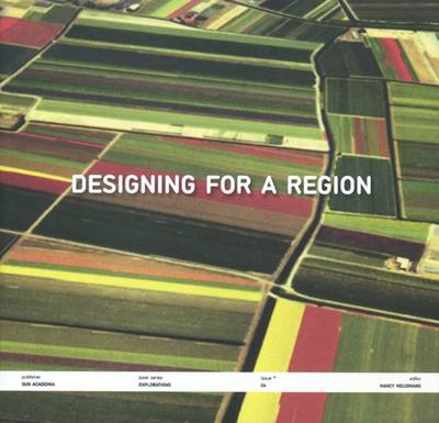Designing a Region (Paperback)