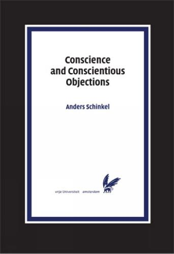 Conscience and Conscientious Objections - Pallas Proefschriften (Paperback)