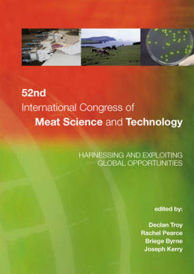 52nd International Congress of Meat Science and Technology: Harnessing and Exploiting Global Opportunities (Paperback)