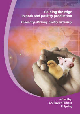 Gaining the Edge in Pork and Poultry Production: Enhancing Efficiency, Quality and Safety (Hardback)