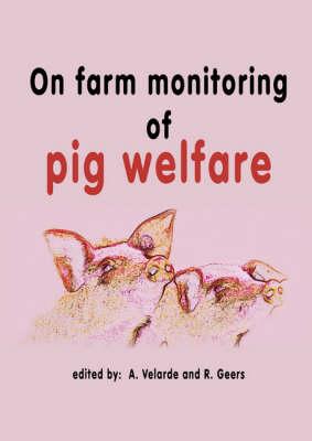 On Farm Monitoring of Pig Welfare (Hardback)