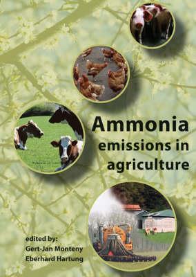 Ammonia Emissions in Agriculture (Hardback)