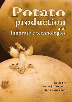 Potato Production and Innovative Technologies (Paperback)