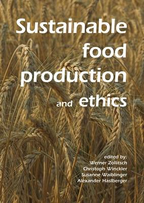 Sustainable Food Production and Ethics (Paperback)