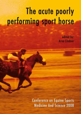 The Acute Poorly Performing Sport Horse (Paperback)