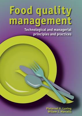 Food Quality Management: Technological and Managerial Principles and Practices (Hardback)