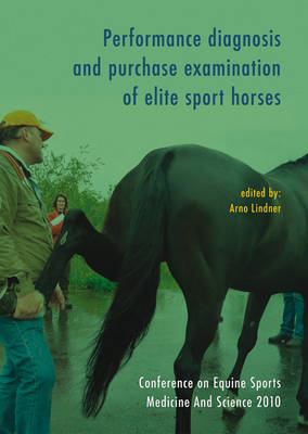 Performance Diagnosis and Purchase Examination of Elite Sport Horses (Paperback)