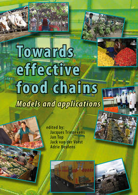Towards Effective Food Chains: Models and Applications (Hardback)
