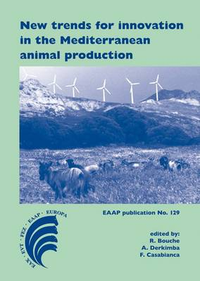 New Trends for Innovation in the Mediterranean Animal Production - EAAP Scientific Series 129 (Hardback)