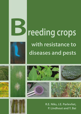 Breeding Crops with Resistance to Diseases and Pests (Paperback)