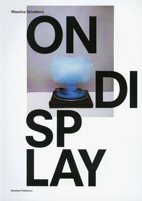 Maurice Scheltens: On Display (Paperback)