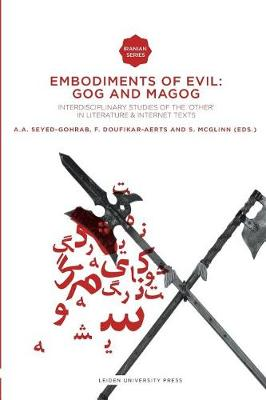 "Embodiments of Evil: Gog and Magog: Interdisciplinary Studies of the ""Other"" in Literature & Internet Texts - Iranian Studies Series (Paperback)"