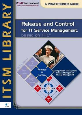 Release and Control for Service Management, Based on ITIL (Paperback)