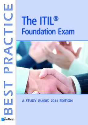 Passing the ITIL Foundation Exam 2011 - Best Practice Series (Paperback)