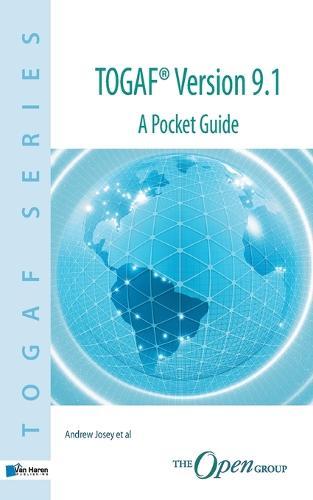 TOGAF Version 9.1: A Pocket Guide - TOGAF Series (Paperback)