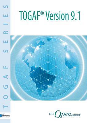 TOGAF Version 9.1 - TOGAF Series (Paperback)