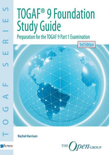 TOGAF 9 Foundation Study Guide - TOGAF Series (Paperback)