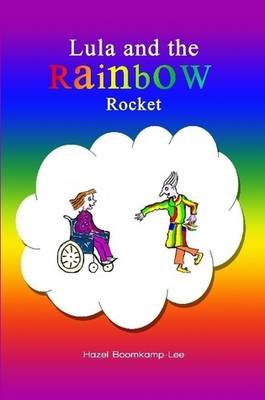 Lula and the Rainbow Rocket (Paperback)