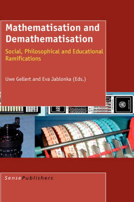 Mathematisation and Demathematisation (Hardback)