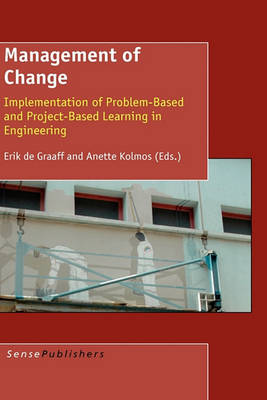 Management of Change: Implementation of Problem-Based and Project-Based Learning in Engineering (Hardback)