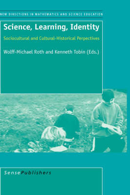 Science, Learning, Identity: Sociocultural and Cultural-Historical Perpectives (Hardback)