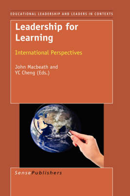Leadership for Learning: International Perspectives - Educational Leadership and Leaders in Contexts 1 (Hardback)