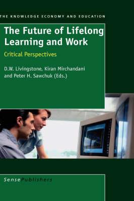 The Future of Lifelong Learning and Work (Hardback)