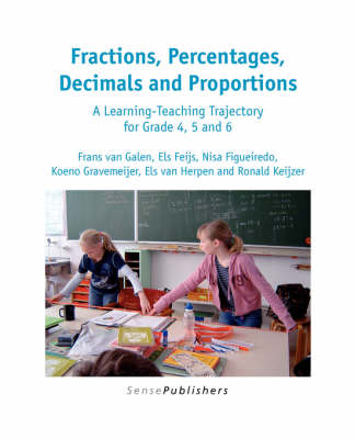 Fractions, Percentages, Decimals and Proportions: A Learning-Teaching Trajectory for Grade 4, 5 and 6 - Dutch Design in Mathematics Education 3 (Paperback)