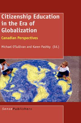 Citizenship Education in the Era of Globalization (Hardback)