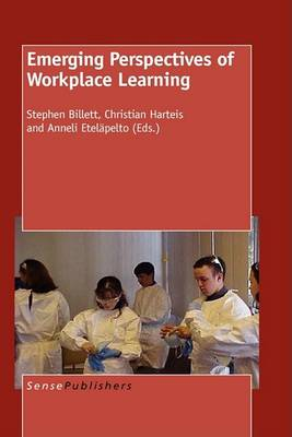 Emerging Perspectives of Workplace Learning (Paperback)