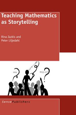 Teaching Mathematics as Storytelling (Paperback)