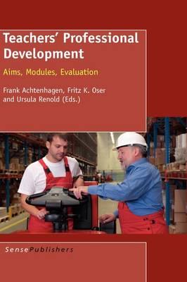 Teachers' Professional Development: Aims, Modules, Evaluation (Hardback)