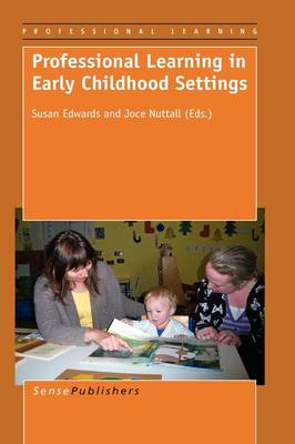 Professional Learning in Early Childhood Settings (Hardback)