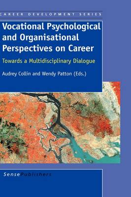 Vocational Psychological and Organisational Perspectives on Career (Hardback)